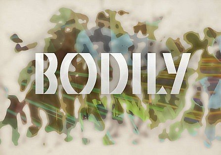 bold letters spelling Bodily on a abstracted background featuring an bacchanalian group of people.